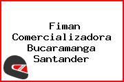 Fiman Comercializadora Bucaramanga Santander
