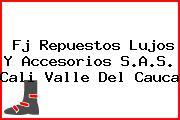 Fj Repuestos Lujos Y Accesorios S.A.S. Cali Valle Del Cauca