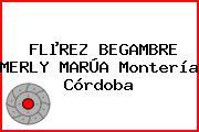 FLµREZ BEGAMBRE MERLY MARÚA Montería Córdoba