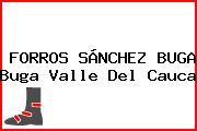 FORROS SÁNCHEZ BUGA Buga Valle Del Cauca