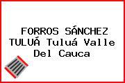 FORROS SÁNCHEZ TULUÁ Tuluá Valle Del Cauca