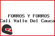 FORROS Y FORROS Cali Valle Del Cauca