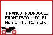 FRANCO RODRÚGUEZ FRANCISCO MIGUEL Montería Córdoba