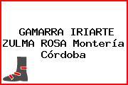 GAMARRA IRIARTE ZULMA ROSA Montería Córdoba