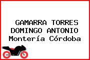 GAMARRA TORRES DOMINGO ANTONIO Montería Córdoba
