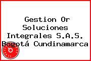 Gestion Or Soluciones Integrales S.A.S. Bogotá Cundinamarca
