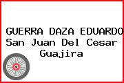 GUERRA DAZA EDUARDO San Juan Del Cesar Guajira