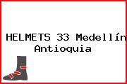 HELMETS 33 Medellín Antioquia
