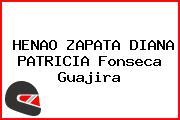 HENAO ZAPATA DIANA PATRICIA Fonseca Guajira