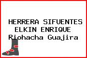 HERRERA SIFUENTES ELKIN ENRIQUE Riohacha Guajira