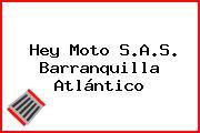 Hey Moto S.A.S. Barranquilla Atlántico