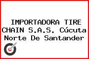 IMPORTADORA TIRE CHAIN S.A.S. Cúcuta Norte De Santander