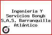 Ingenieria Y Servicios Bonyb S.A.S. Barranquilla Atlántico