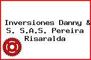 Inversiones Danny & S. S.A.S. Pereira Risaralda