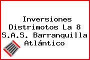Inversiones Distrimotos La 8 S.A.S. Barranquilla Atlántico