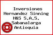 Inversiones Hernandez Sinning H&S S.A.S. Sabanalarga Antioquia