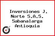 Inversiones J. Norte S.A.S. Sabanalarga Antioquia
