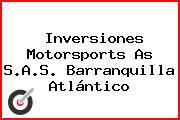 Inversiones Motorsports As S.A.S. Barranquilla Atlántico