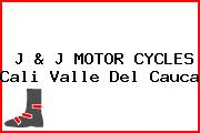 J & J MOTOR CYCLES Cali Valle Del Cauca