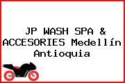 JP WASH SPA & ACCESORIES Medellín Antioquia