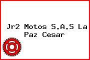 Jr2 Motos S.A.S La Paz Cesar