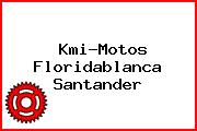 Kmi-Motos Floridablanca Santander