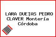 LARA DUEÞAS PEDRO CLAVER Montería Córdoba