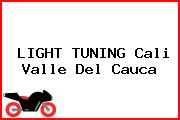 LIGHT TUNING Cali Valle Del Cauca