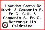 Lourdes Costa De Muvdi & Compania S. En C. C.M. & Compania S. En C. Barranquilla Atlántico