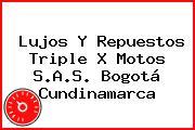 Lujos Y Repuestos Triple X Motos S.A.S. Bogotá Cundinamarca