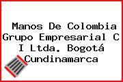 Manos De Colombia Grupo Empresarial C I Ltda. Bogotá Cundinamarca