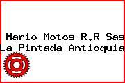 Mario Motos R.R Sas La Pintada Antioquia