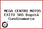 MEGA CENTRO MOTOS EXITO S.A.S. Bogotá Cundinamarca