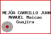 MEJÚA CARRILLO JUAN MANUEL Maicao Guajira