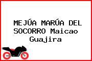 MEJÚA MARÚA DEL SOCORRO Maicao Guajira