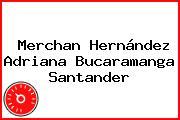 Merchan Hernández Adriana Bucaramanga Santander