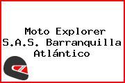 Moto Explorer S.A.S. Barranquilla Atlántico