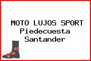 MOTO LUJOS SPORT Piedecuesta Santander