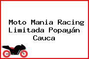 Moto Mania Racing Limitada Popayán Cauca