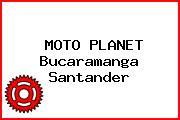 MOTO PLANET Bucaramanga Santander