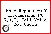 Moto Repuestos Y Calcomanias Pt S.A.S. Cali Valle Del Cauca