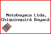 Motoboyaca Ltda. Chiquinquirá Boyacá