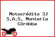 Motocrédito 3J S.A.S. Montería Córdoba