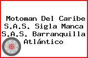 Motoman Del Caribe S.A.S. Sigla Manca S.A.S. Barranquilla Atlántico