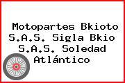 Motopartes Bkioto S.A.S. Sigla Bkio S.A.S. Soledad Atlántico