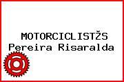 MOTORCICLIST®S Pereira Risaralda