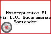 Motorepuestos El Rin E.U. Bucaramanga Santander