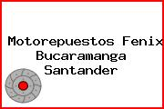 Motorepuestos Fenix Bucaramanga Santander