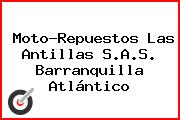 Moto-Repuestos Las Antillas S.A.S. Barranquilla Atlántico