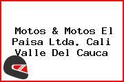 Motos & Motos El Paisa Ltda. Cali Valle Del Cauca